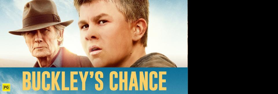 Buckley's Chance opens June 24