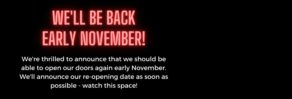 Reopening early November